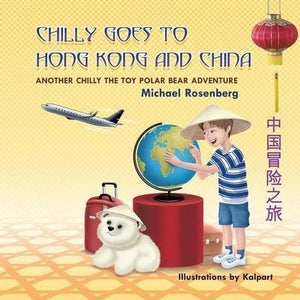 Chilly Goes to Hong Kong and China