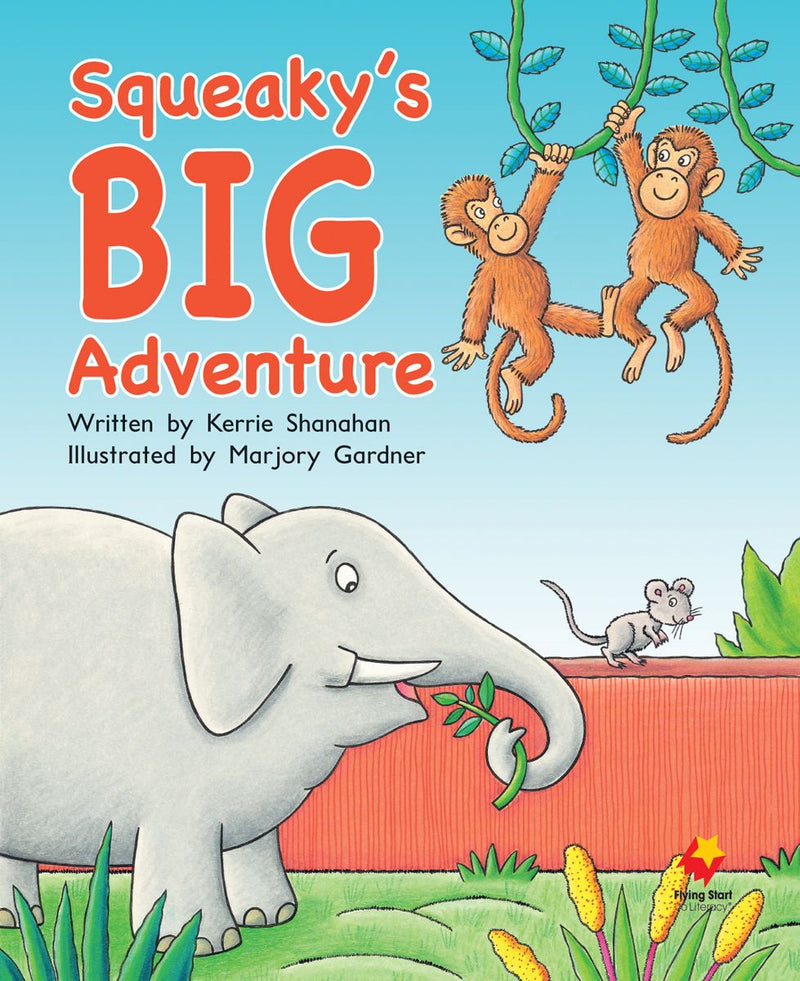 FS Big Book: Squeaky's Big Adventure