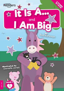 BookLife Readers - Pink: It Is A.../I Am Big