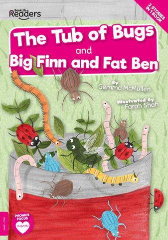 BookLife Readers - Pink: The Tub of Bugs/Big Finn and Fat Ben