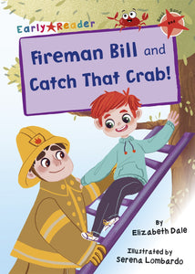 Maverick Red (Band 2): Fireman Bill and Catch That Crab!(2 stories in 1)