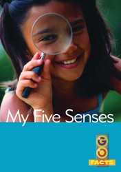 Go Facts Set 1: My Five Senses (L2)