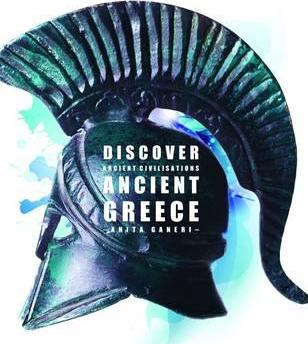 Discover Ancient Civilisations: Ancient Greece