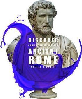 Discover Ancient Civilisations: Ancient Rome