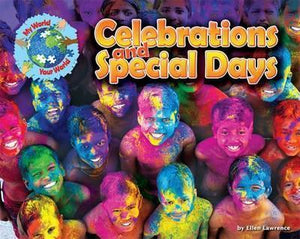 My World Your World: Celebrations and Special Days