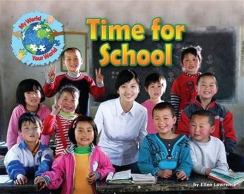 My World Your World: Time for School