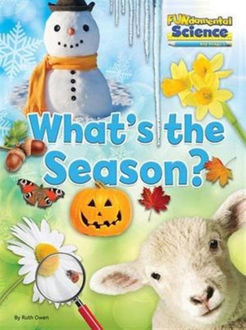 Fundamental Science Key Stage 1: What's the Season?