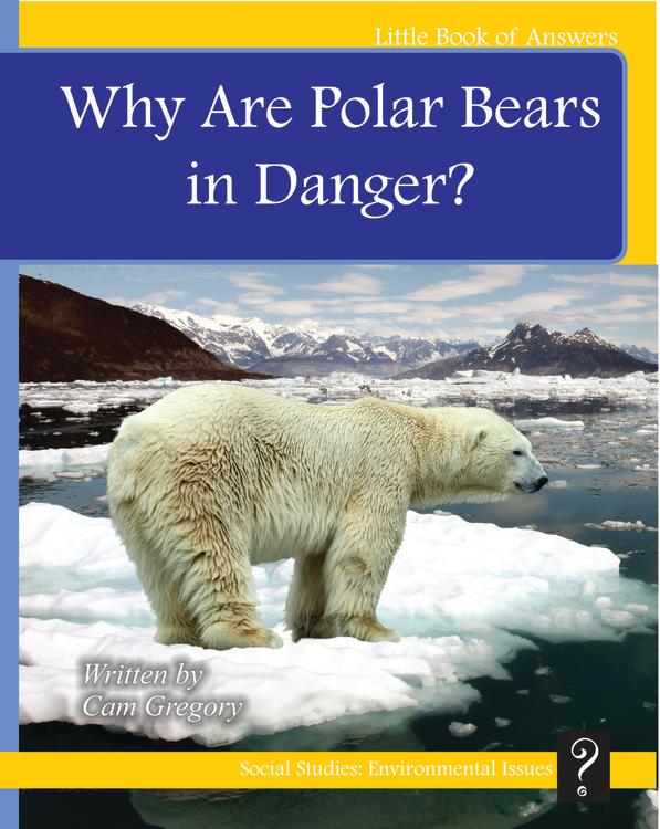 LBA Yellow Level 6-7:Why Are Polar Bears in Danger?