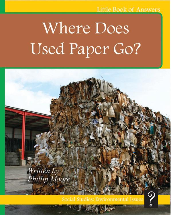 LBA Yellow Level 8:Where Does Used Paper Go?