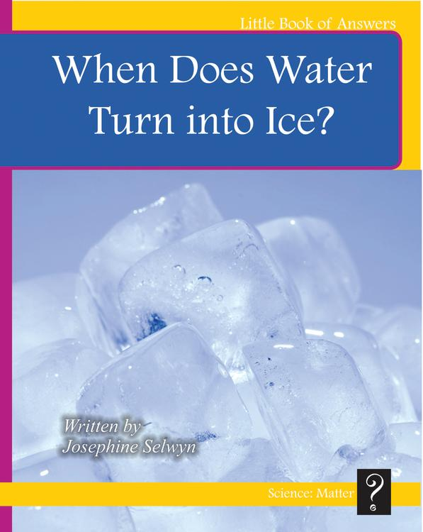 LBA Yellow Level 8:When Does Water Turn into Ice?