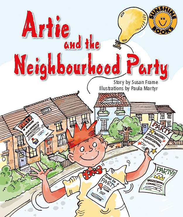 Sunshine Starters Level 15: Artie and the Neighbourhood Party