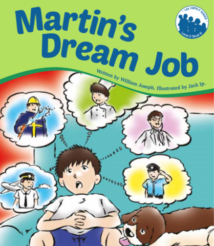 Lee Family Series 2 Book 6: Martin's Dream Job