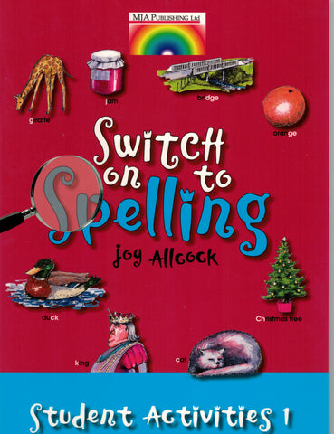 Switch on to Spelling Student Activities Book 1