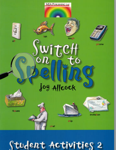 Switch on to Spelling Student Activities Book 2