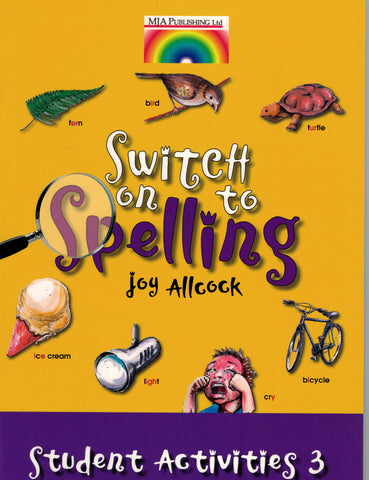 Switch on to Spelling Student Activities Book 3