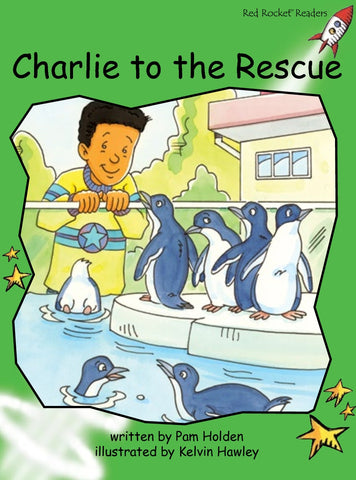 Red Rocket Readers Big Book: Charlie to the Rescue