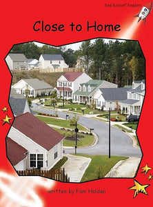 Red Rocket Readers Big Book: Close to Home