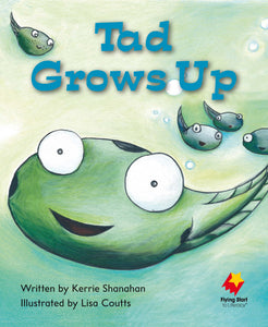FS Level 6: Tad Grows Up