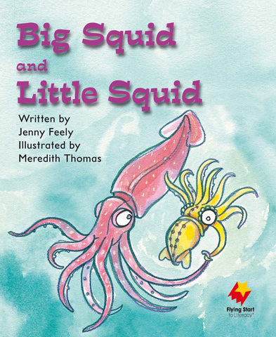 FS Level 7: Big Squid and Little Squid