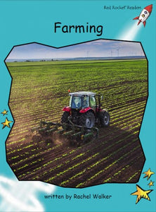 Red Rocket Fluency Level 2 Non Fiction C (Level 17): Farming