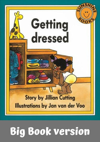 Sunshine Classics Level 1: Getting Dressed Big Book