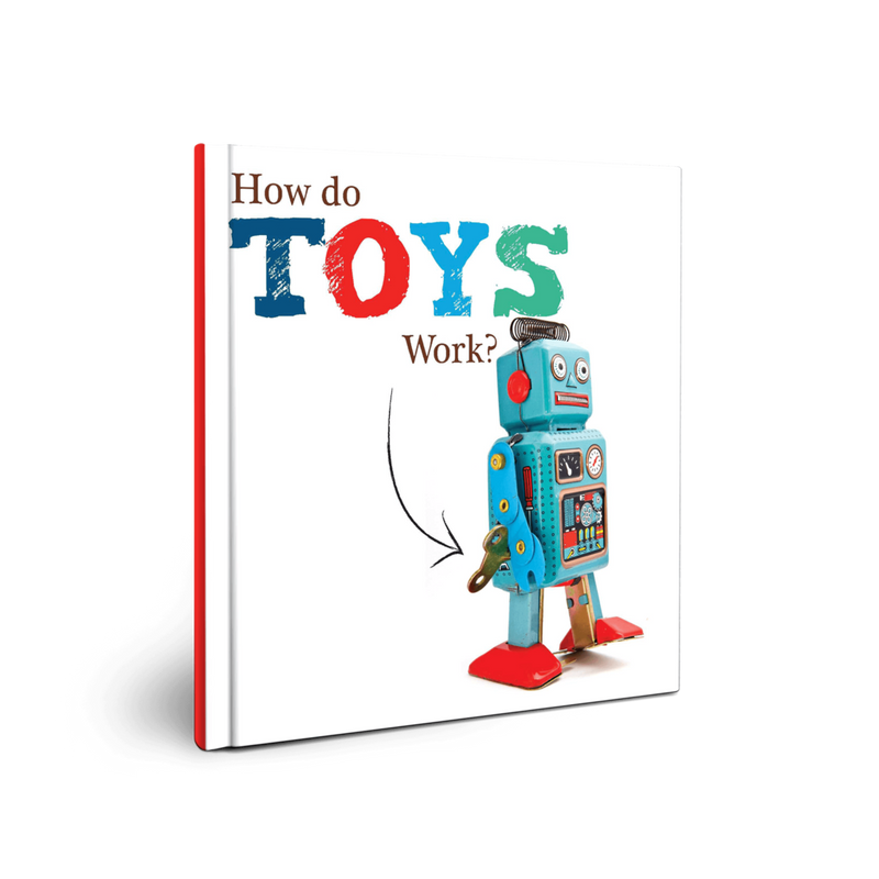 TOYS: How Do Toys Work?