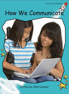 Red Rocket Fluency Level 2 Non Fiction C (Level 18): How we Communicate