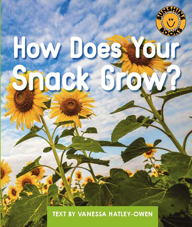Sunshine Starters Level 13: How Does Your Snack Grow?