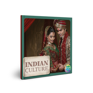 WORLD CULTURE: Indian Culture