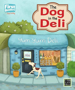 First Readers: The Dog in the Deli (L1)