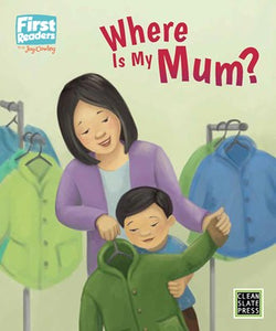 First Readers: Where Is My Mum? (L2)