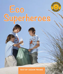 Sunshine Starters Level 10: Eco Superheroes