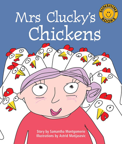 Sunshine Starters Level 10: Mrs Clucky's Chickens