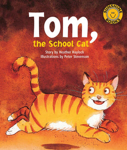 Sunshine Starters Level 10: Tom, the School Cat
