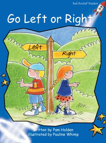 Red Rocket Early Level 3 Fiction A (Level 10): Go Left or Right