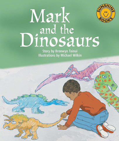 Sunshine Starters Level 11: Mark and the Dinosaurs