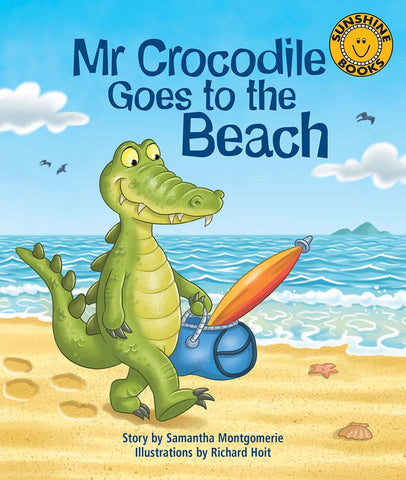 Sunshine Starters Level 11: Mr Crocodile Goes to the Beach