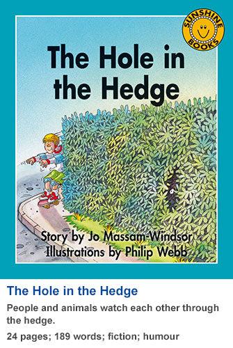 Sunshine Classics Level 13: The Hole in the Hedge