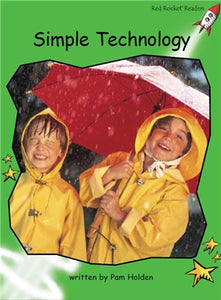 Red Rocket Early Level 4 Non Fiction B (Level 13): Simple Technology