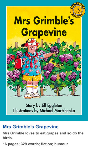 Sunshine Classics Level 15: Mrs Grimble's Grapevine