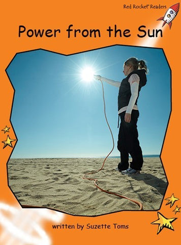 Red Rocket Fluency Level 1 Non Fiction C (Level 16): Power from the Sun