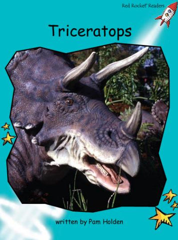 Red Rocket Fluency Level 2 Non Fiction B (Level 17): Triceratops