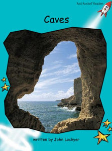 Red Rocket Fluency Level 2 Non Fiction B (Level 18): Caves