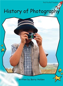 Red Rocket Fluency Level 2 Non Fiction B (Level 18): History of Photography