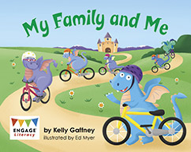 Engage Literacy L1: My Family and Me