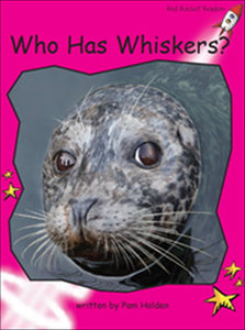 Red Rocket Emergent Non Fiction C (Level 1): Who Has Whiskers?