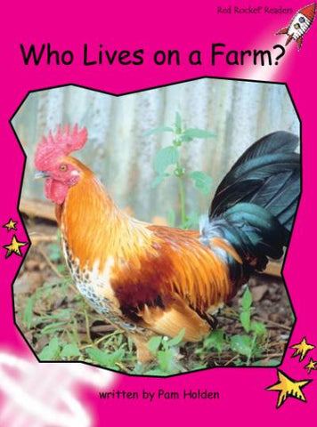 Red Rocket Emergent Non Fiction B (Level 2): Who Lives on a Farm?