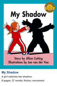 Sunshine Classics Level 1: My Shadow