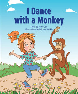 Sunshine Starters Level 2: I Dance with a Monkey