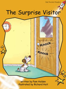 Red Rocket Fluency Level 4 Fiction A (Level 21): The Surprise Visitor